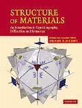 Structure of Materials An Introduction to Crystallography, Diffraction and Symmetry