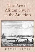 Rise of African Slavery in the Americas