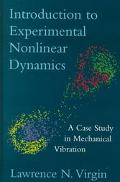 Introduction to Experimental Nonlinear Dynamics A Case Study in Mechanical Vibration