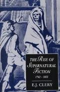 Rise of Supernatural Fiction, 1762-1800