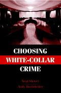 Choosing White-collar Crime