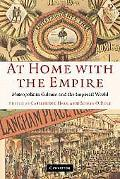 At Home With the Empire Metropolitan Culture And the Imperial World