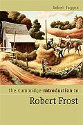 The Cambridge Introduction to Robert Frost
