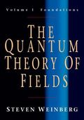 Quantum Theory Of Fields Foundations