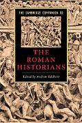 The Cambridge Companion to the Roman Historians (Cambridge Companions to Literature)
