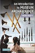 Introduction to Museum Archaeology