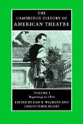 Cambridge History of American Theatre Post-World War II To The 1990s