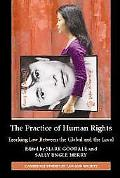 The Practice of Human Rights: Tracking Law Between the Global and the Local (Cambridge Studi...