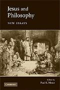 Jesus and Philosophy: New Essays