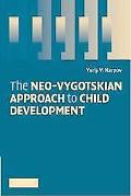 Neo-Vygotskian Approach to Child Development