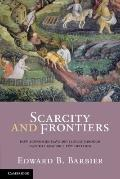 Scarcity and Frontiers : How Economies Have Evolved Through Natural Resource Exploitation