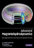 Advanced Magnetohydrodynamics: With Applications to Laboratory and Astrophysical Plasmas