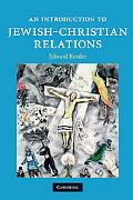 An Introduction to Jewish-Christian Relations (Introduction to Religion)