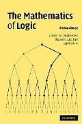 Mathematics of Logic A Guide to Completeness Theorems and Their Applications
