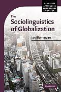 The Sociolinguistics of Globalization (Cambridge Approaches to Language Contact)