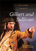 The Cambridge Companion to Gilbert and Sullivan (Cambridge Companions to Music)