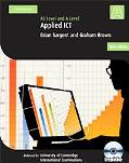 Applied AS/A Level ICT with CD-ROM (Cambridge International Examinations)