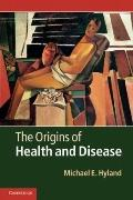 Origins of Health and Disease