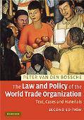 Law and Policy of the World Trade Organization: Text, Cases and Materials