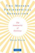 The Modern Philosophical Revolution: The Luminosity of Existence