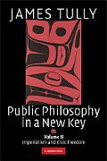 Public Philosophy in a New Key: Imperialism and Civic Freedom, Vol. 2