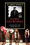 The Cambridge Companion to Caryl Churchill (Cambridge Companions to Literature)