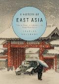 History of East Asia : From the Origins of Civilization to the Twenty-First Century