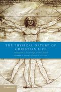 Physical Nature of Christian Life : Neuroscience, Psychology, and the Church