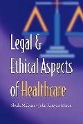 Legal and Ethical Aspects of Healthcare