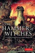 Hammer of Witches: A Complete Translation of the Malleus Maleficarum