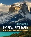 Introduction to Physical Geography : Great Systems and Global Environments