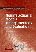 Nonlife Actuarial Models: Theory, Methods and Evaluation (International Series on Actuarial ...
