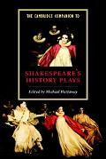 Cambridge Companion to Shakespeare's History Plays