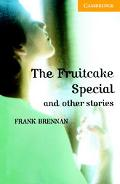 Fruitcake Special and Other Stories