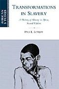 Transformations in Slavery A History of Slavery in Africa