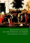 Renaissance Clothing and the Materials of Memory