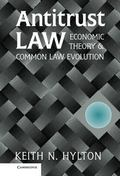 Antitrust Law Economic Theory and Common Law Evolution