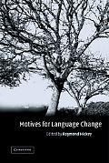 Motives for Language Change