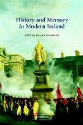 History and Memory in Modern Ireland