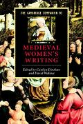 Cambridge Companion to Medieval Women's Writing