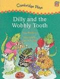 Dilly and the Wobbly Tooth - Tony Bradman - Paperback