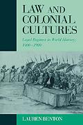 Law and Colonial Cultures Legal Regimes in World History, 1400-1900