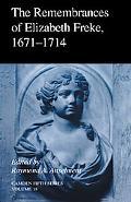 Remembrances of Elizabeth Freke, 1671-1714