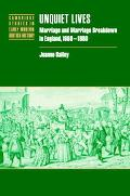 Unquiet Lives Marriage and Marriage Breakdown in England, 1660-1800