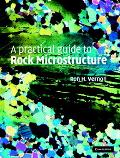 Practical Guide to Rock Microstructure