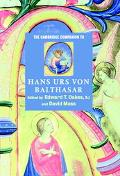 Cambridge Companion to Hans Urs Von Balthasar