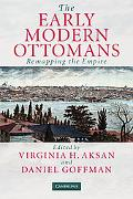Early Modern Ottomans Remapping the Empire