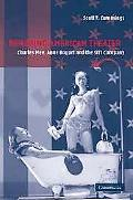 Remaking American Theatre Charles Mee, Anne Bogart And the Siti Company