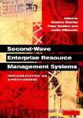 Second-Wave Enterprise Resource Planning Systems Implementation and Effectiveness