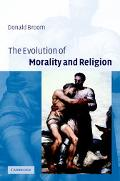 Evolution of Morality and Religion A Biological Perspective